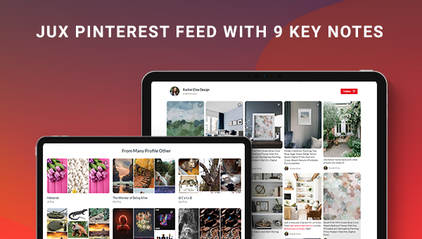 JUX Pinterest Feed has been released with 9 Keynotes