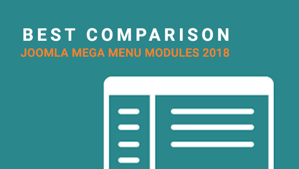 Best Comparison of 6 Expected Joomla Mega menu Extensions 2018