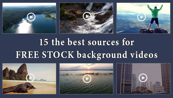 15 Amazing Websites For Breathtaking Free Stock Background Videos