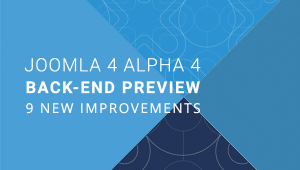 Joomla 4 Alpha 4 Back-end Looks Totally Different