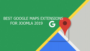 Best Collection of Joomla Google Maps Extensions You Should Try