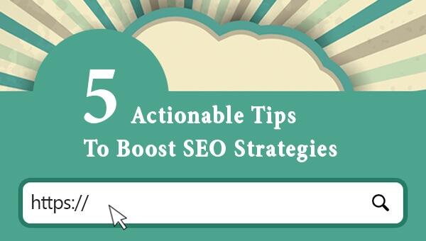 [BONUS] 5 More Quick Tips To Boost Your SEO In 2017