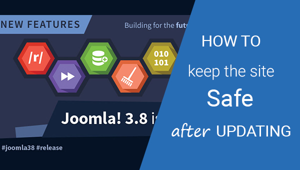 Joomla! 3.8: How to Keep Your Site Safe when Updating