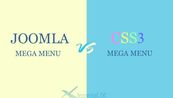 Comparison between Joomla Mega Menu and CSS3 Mega Menu