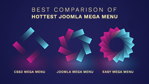 Best Comparison of 3 Hottest Joomla Mega Menu Extensions