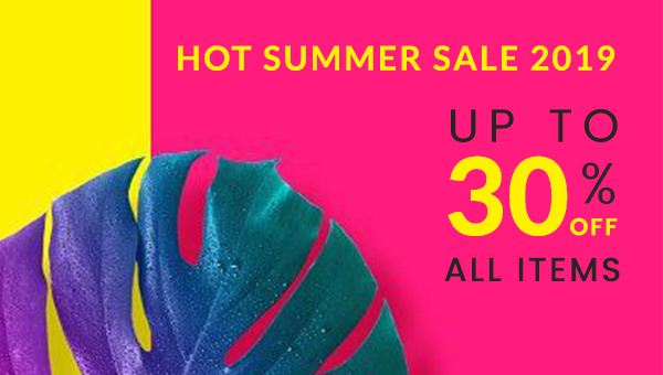 Summer Sale 2019 Starts Now! Get Discount 30% on All  Products