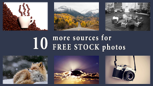 [UPDATED] 10 More Sources For Breathtaking Free Stock Photos